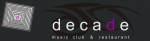 DECADE MUSIC CLUB & RESTAURANT